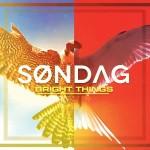 Søndag - Bright Things