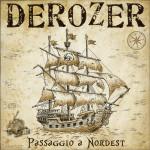 Derozer - Passaggio A Nordest