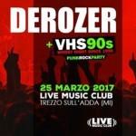 Derozer + Razzi Totali@Live Music Club (MI) 25 marzo 2017