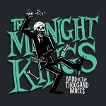 The Midnight Kings - Band Of The Thousand Dances