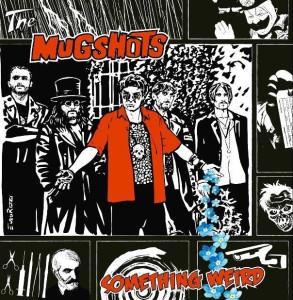The Mugshots - Something Weird