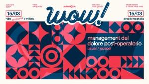 Wow Festival Management Del Dolore Post-Operatorio 15 marzo 2017