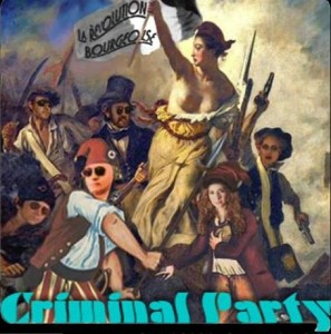 Criminal Party - La Revolution Bourgeoise
