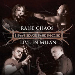 Irreverence - Raise Chaos - Live in Milan