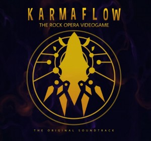 Karmaflow - The Rock Opera Videogame - The Original Soundtrack