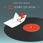 One Boy Band - 33 Giri di Boa