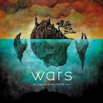 Wars - We Are Islands, After All final