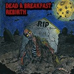Dead & Breakfast - Rebirth