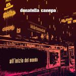 Donatella Canepa - All'inizio Del Mondo