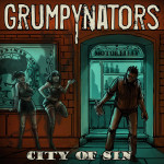 Grumpynators - City Of Sin