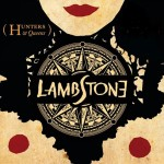 Lambstone - Hunters & Queens