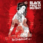 Black Wings Of Destiny - The Storyteller Part Two
