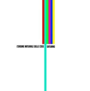 L'Ordine Naturale Delle Cose - Saturno