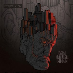 Other View - When Daylight Is Gone