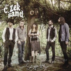The C.Zek Band - Set You Free final