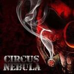 Circus Nebula - Circus Nebula