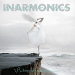 Inarmonics - A Thing Of Beauty