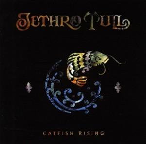 Jethro Tull - Catfish Rising final