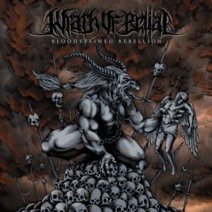 Wrath Of Belial - Bloodstained Rebellion