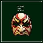 Bushi - Bushi