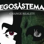 Egosystema - Change Reality