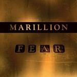 Marillion - F.E.A.R. ( Fuck Everyone And Run)