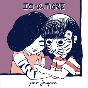 io e la tigre per sempre