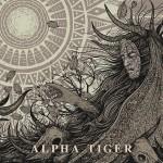 Alpha Tiger - Alpha Tiger