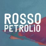 Rosso Petrolio - Rosso Petrolio