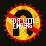 Stiff Little Fingers - No Going Back (2017 Reissue)
