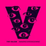 The Valium - Amazing Breakdowns