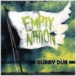 Dübby Düb - Empty Nation