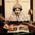 Daniele Maggioli - La Casa Di Carla