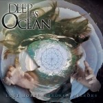 Deep As Ocean - Lost Hopes Broken Mirrors