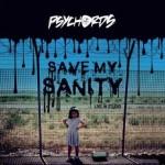 Psychords - Save My Sanity