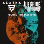 Alazka (Phoenix), il gruppo metalcore americano We Came As Romans (Cold Like War) e i nuovi arrivati sulla scena metalcorehardcore melodico Polaris (The Mortal Coil)