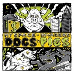 My Space Invaders - Dogs'n'Pigs
