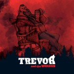 Trevor And The Wolves - Road To Nowhere.jpg