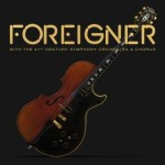 Foreigner With The 21st Century Symphony Orchestra & Corus