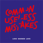 Love Shower Love - Common Useless Mistakes