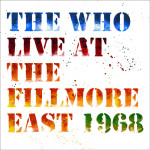 The Who Live At The Fillmore East Cover Art
