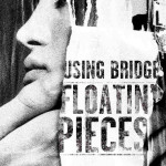 Using Bridge - Floatin' Pieces