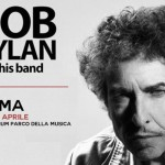 Bob Dylan Auditorium Parco della Musica - Roma 5 aprile