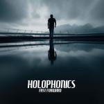 Holophonics - Fast Forward