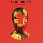 Childrenn - International Exit
