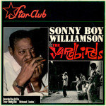 Sonny Boy Williamson And The Yardbirds - Sonny Boy Williamson And The Yardbirds