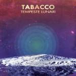 Tabacco - Tempeste Lunari