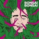 Bonsai Bonsai - Bonsai Bonsai