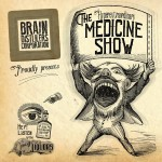 Brain Distillers Corporation - Medicine Show