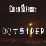 Chien Bizarre - Outsider